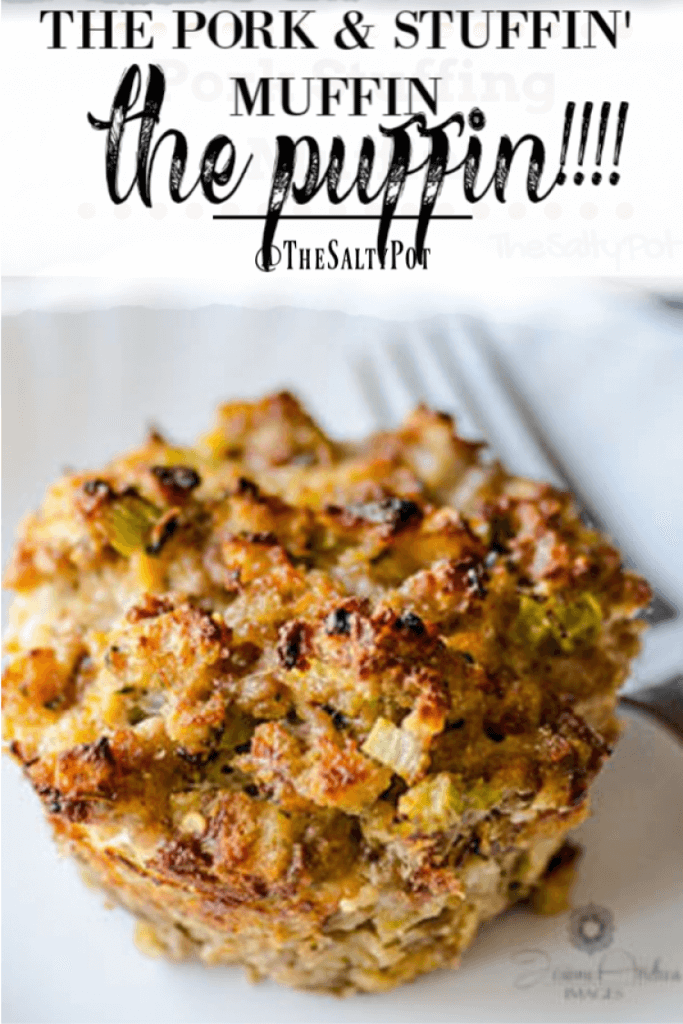 I successfully married pork and boxed stuffing into a cute little … muffin! The Stuffin Muffin becomes THE PUFFIN!!! #thesaltypot