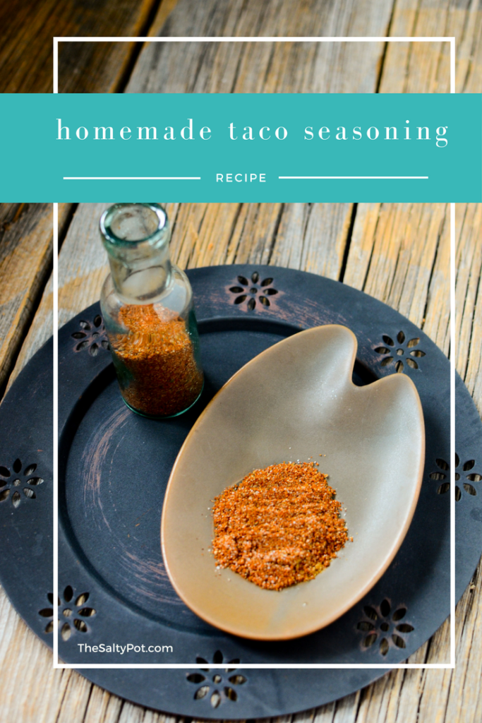 make your own homemade taco seasoning