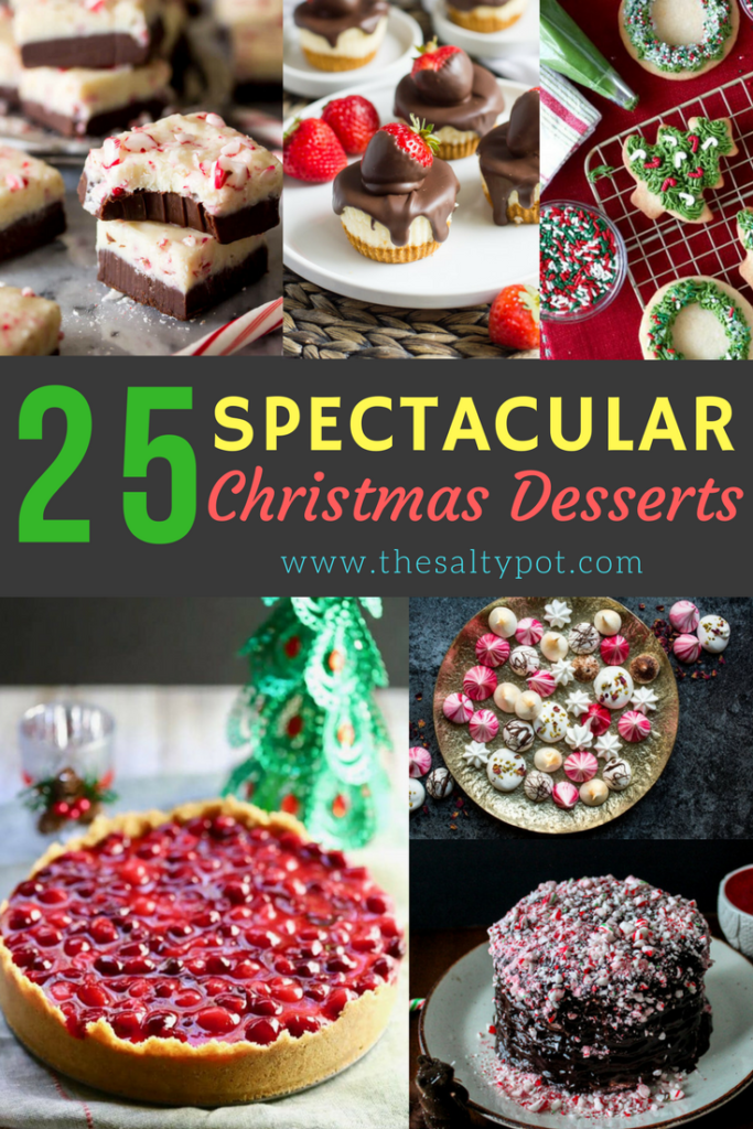 Christmas Deserts.25 Spectacular Christmas Desserts The Salty Pot