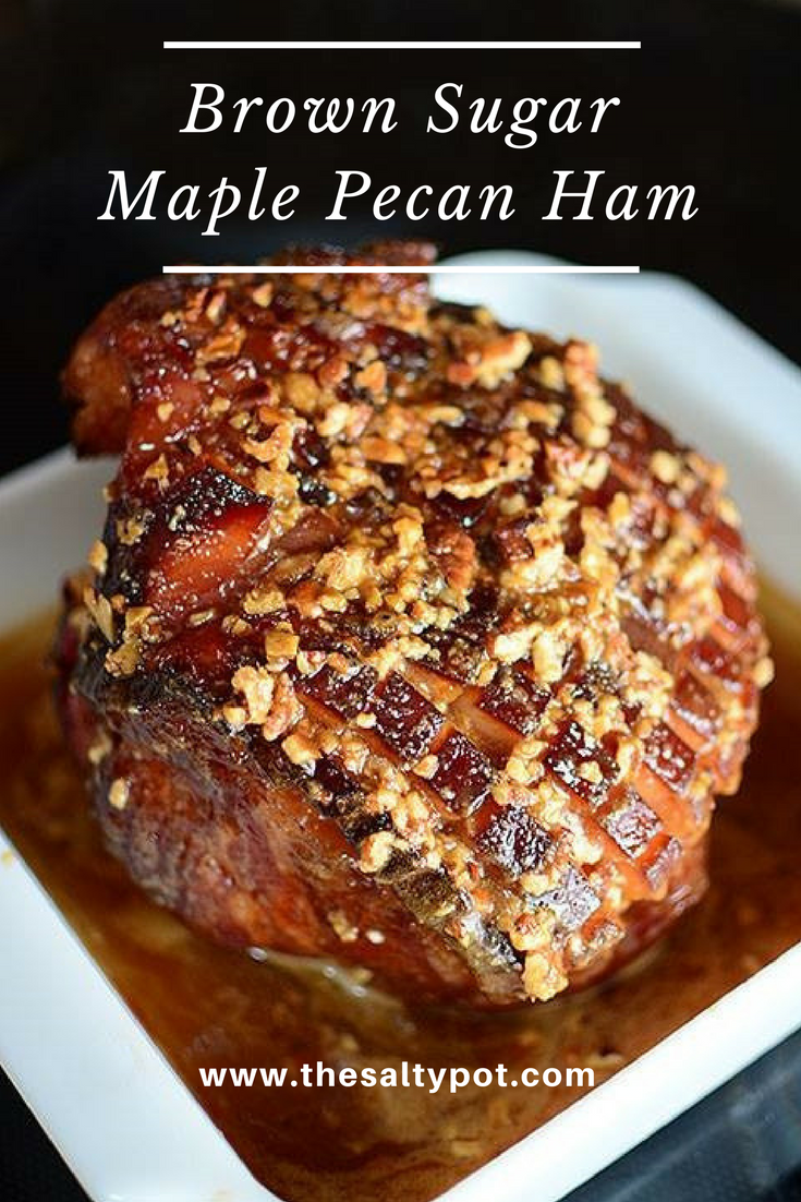 BROWN SUGAR PECAN MAPLE GLAZED HAM - One of the best baked ham recipes I've ever made! It's sweet and salty, buttery and nutty from the pecans.. it's incredibly delicious!!