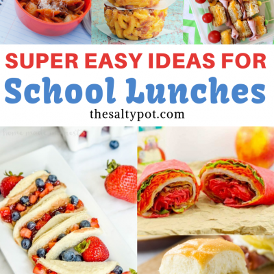 fun and easy ideas for back to school lunches