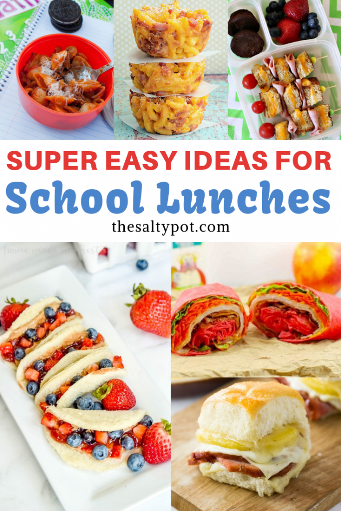 fun and easy ideas for back to school lunches | The Salty Pot |