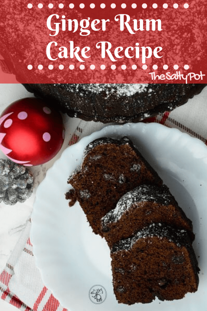 Gingery rum cake with rum soaked raisins! Soo yummy and delicious. It's perfect for the holiday/Christmas season! | The Salty Pot
