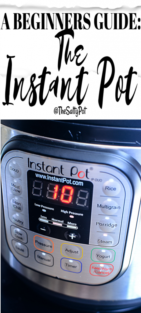 Picture of the Instant Pot with the text reading Beginners guide to the instant pot