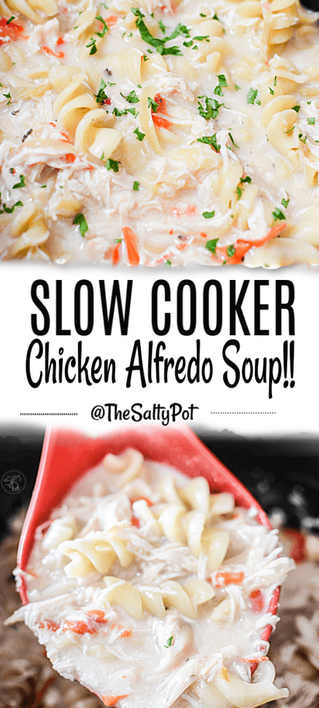 This slow cooker chcken alfredo soup is creamy, chicken-y, and has the comfort of yummy rotini pasta. This Chicken Alfredo dish will fill your tummy with delicious yumminess! It will become a family favorite! #thesaltypot #chickenalfredo #soup #stew #slowcookerrecipes #crockpotrecipes #chickenstew