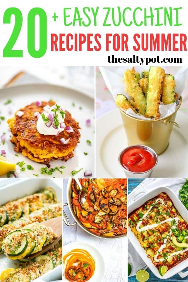 20 + Mouthwatering Easy Zucchini Recipes For Summer - Pin Image