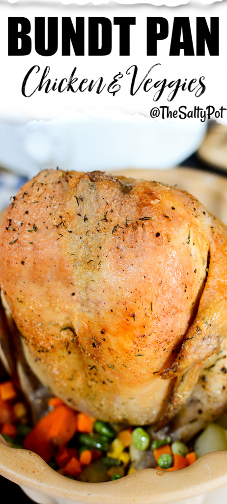 Roasted Chicken and veggies in a bundt pan
