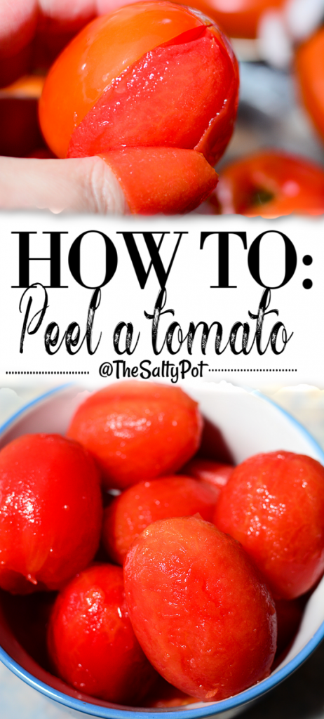 A long vertical pin for Pinterest where the top is a close up image of a fresh tomato half peeled and held in hand, below is an image of 7 pieces of fully peeled tomatoes on a white bowl. In the middle is the title: How to Peel a tomato. Below it is: @thesaltypot