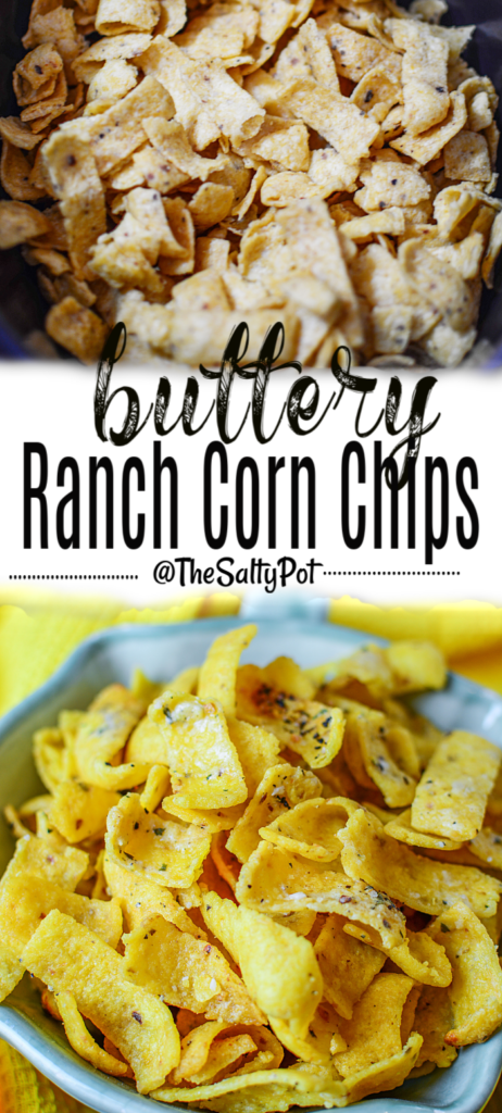 """Long Pinterest pin where the top pin is a close up image of Fritos chips, below is a bowlful of chips with seasonings. Middles section has the title """"Butter Ranch Corn Chips"""""""